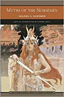 Myths of the Norsemen (Barnes & Noble Library of Essential Reading): From the Eddas and Sagas