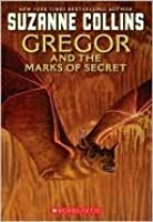 Gregor and the Marks of Secret (Underland Chronicles Series #4)