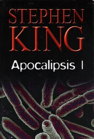 Apocalipsis parte 1  by  Stephen King