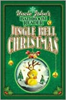 Uncle John's Bathroom Reader Jingle Bell Christmas