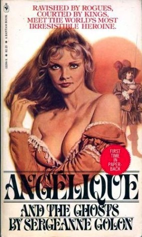 Angelique and the Ghosts (Angelique: Original version #10)  by  Anne Golon