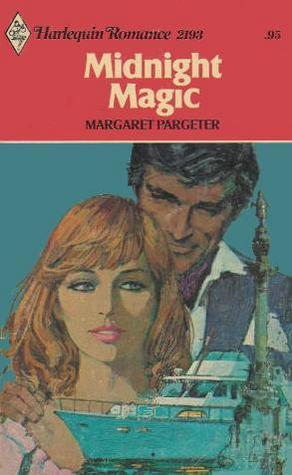 Midnight Magic (Harlequin Romance, #2193)  by  Margaret Pargeter