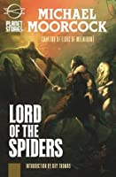 Lord of the Spiders: Or, Blades of Mars