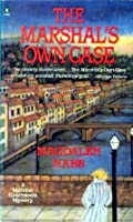 The Marshal's Own Case (Marshal Guarnaccia Mystery, #7)