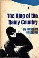 The King of the Rainy Country