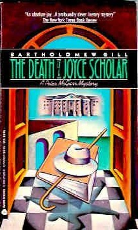 The Death of a Joyce Scholar  by  Bartholomew Gill