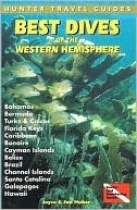 Best Dives of the Western Hemisphere  by  Joyce Huber