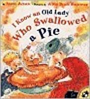 I Know an Old Lady Who Swallowed a Pie