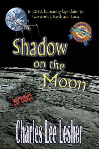Shadow on the Moon Charles Lee Lesher