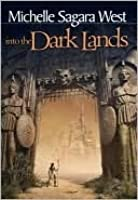 Into the Dark Lands (the Sundered, Book 1)