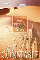 The Waterless Sea (Chanters of Tremaris, #2)