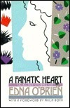 Fanatic Heart: Selected Stories of Edna OBrien  by  Edna OBrien