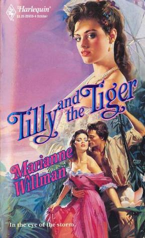 Tilly and the Tiger  by  Marianne Willman