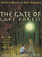 The Gate of Lake Forest (Guardians of the Gate, #1)