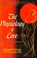 The Physiology of Love