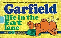 Garfield: Life in the Fat Lane (Garfield, #28)