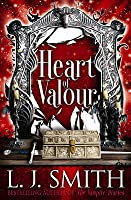Heart of Valour. L.J. Smith