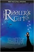 The Riddler's Gift - First Tale of the Lifesong