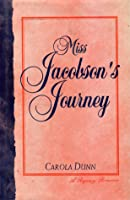 Miss Jacobson's Journey (Rothschild Trilogy, #1)