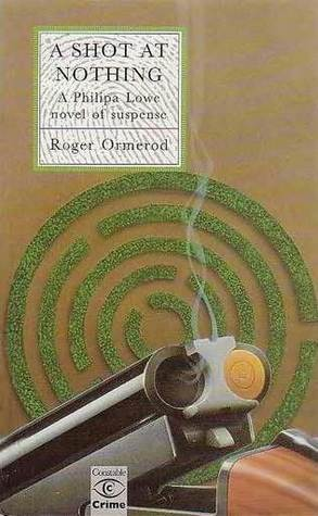 A Shot at Nothing (Lowe & Simpson, #3)  by  Roger Ormerod