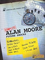 Alan Moore Future Shocks (Completo)