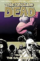 The Walking Dead, Vol. 07: The Calm Before