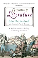 Curiosities of Literature: A Book-lover's Anthology of Literary Erudition