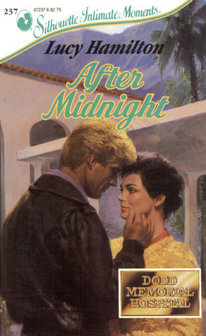After Midnight (Silhouette Intimate Moments, No 237)  by  Lucy Hamilton