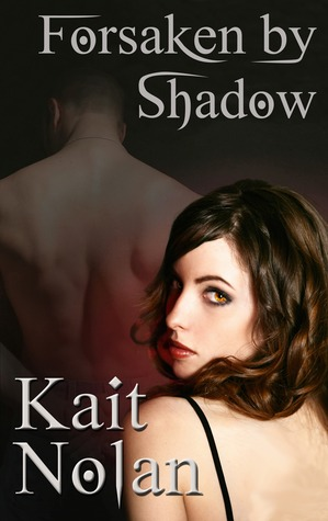 Forsaken By Shadow (A Paranormal Romance of the Mirus)  by  Kait Nolan
