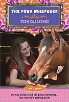 Team Challenge (The Pony Whisperer, #2)  by  Janet Rising