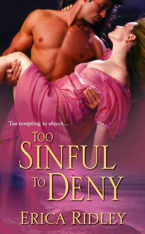 Too Sinful To Deny (Wicked Sinful #2)  by  Erica Ridley