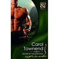 Bound To The Barbarian (Mills & Boon Historical)