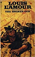 The Broken Gun