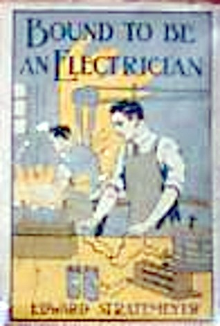 Bound to be an Electrician or, Franklin Bells Success  by  Edward Stratemeyer