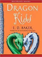 Dragon Kiss: Tales of the Frog Princess Series, Book 7