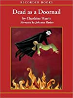 Dead as a Doornail (Sookie Stackhouse/Southern Vampire Series #5)