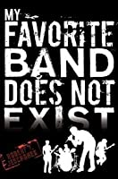 My Favourite Band Does Not Exist