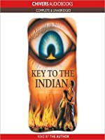 The Key to the Indian: The Indian in the Cupboard Series, Book 5