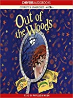 Out of the Woods: Into the Woods Series, Book 2