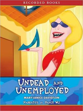 Undead and Unemployed (Betsy Taylor Series #2)  by  MaryJanice Davidson
