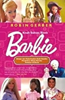 Barbie And Ruth The Story Of The World S Most Famous Doll border=