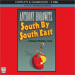 South South East (Diamond Brothers, #3) by Anthony Horowitz