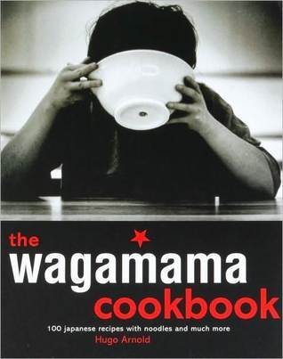 Wagamama Cookbook, The  by  Hugo Arnold