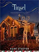 Tinsel: A Search for America's Christmas Present: A Search for America's Christmas Present