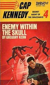 Enemy Within the Skull (Cap Kennedy, #4) Gregory Kern