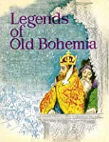 Legends of Old Bohemia