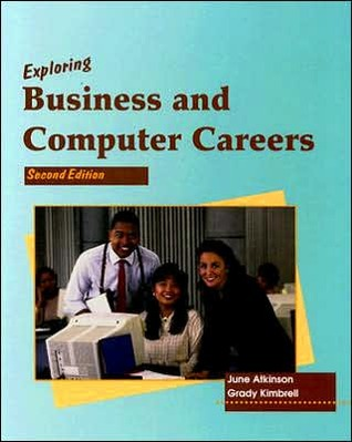 Exploring Business and Computer Careers  by  June Atkinson
