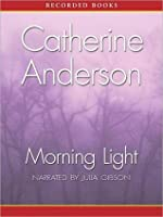 Morning Light (Kendrick/Coulter Series, #8)