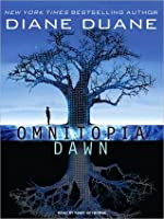 Omnitopia Dawn: Omnitopia Series, Book 1