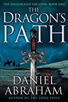 The Dragon's Path (The Dagger and the Coin, #1)